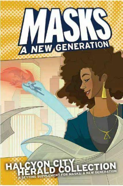 Masks - A New Generation RPG - Halcyon City Herald Hardcover Book