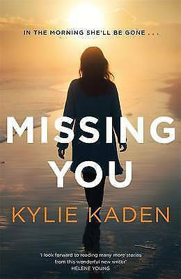 1 of 1 - Missing You by Kylie Kaden (Paperback, 2015)