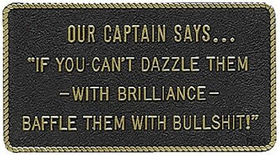 New Fun Plaque bernard Engraving Fp034 OUR CAPTAIN SAYS IF YOU CAN/'T DAZZLE THEM