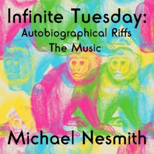 Michael-Nesmith-Infinite-Tuesday-Autobiographical-Riffs-New-amp-Sealed-CD