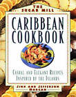 The Sugar Mill Caribbean Cookbook by Jefferson Morgan, Jinx Morgan (Paperback, 1996)