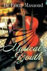 Musical Youth by Dr Fawzy Masaoud (Paperback / softback, 2014)