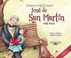 Conoce a Jose de San Martin (Bilingual): Get to Know Jose de San Martin (Bilingual Edition) by Adela Basch (Hardback, 2014)