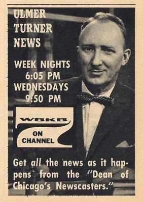 1959 Wbkb Tv Ad Ulmer Turner News Dean Of Chicago S Newscasters