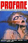 Profane: Sacrilegious Expression in a Multicultural Age by University of California Press (Hardback, 2014)