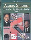 Learning The Classic Guitar by Aaron Shearer 9780871668554 1990