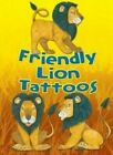 Friendly Lion Tattoos by Dover Publications Inc (Paperback, 2014)