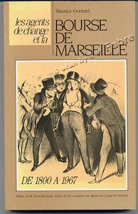 MAURICE-GONTARD-AGENTS-DE-CHANGE-ET-LA-BOURSE-DE-MARSEILLE-1800-1967