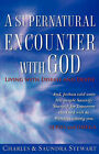 A Supernatural Encounter with God by Charles Stewart, III (Paperback / softback, 2007)