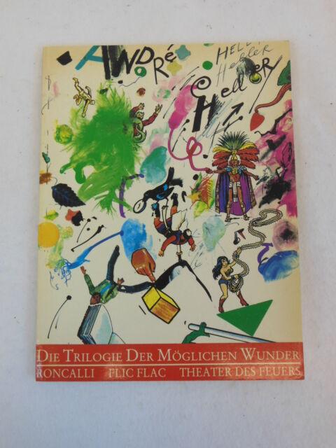 Die Trilogie der moglichen Wunder: Roncalli, Flic Flac, Theater des Feuers 1983