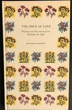 The Spice of Love, Wisdom & Wit About Love Through the Ages by Robert Myers