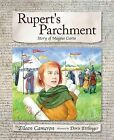 Rupert's Parchment: Story of Magna Carta by Eileen Cameron (Hardback, 2015)