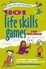 SmartFun Activity Bks.: 101 Life Skills Games for Children : Learning, Growing, Getting along (Ages 6-12) by Bernie Badegruber (2005, Paperback)