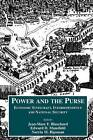 The Power and the Purse: Economic Statecraft, Interdependence and National Security by Taylor & Francis Ltd (Paperback, 2000)