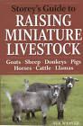 Storey's Guide to Raising Miniature Livestock by Sue Weaver (Paperback, 2010)