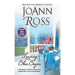 Leaving Blue Bayou by Joann Ross (2012, Paperback)