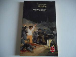 LIVRE DE POCHE - MONTSERRAT / EMMANUEL ROBLES