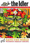 Idler (Issue 38) How to Save the World Without Really Trying by Tom Hodgkinson, Dan Kieran, Gavin Pretor-Pinney (Paperback, 2006)