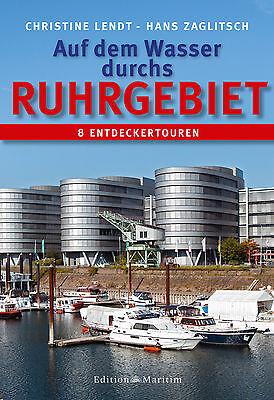 Initiative Auf Dem Wasser Durchs Ruhrgebiet Entdeckerrouten Mittellandkanal Wasserwege Buch Bootsteile & Zubehör