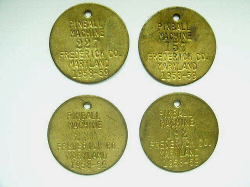 4 Frederick County Md 1958 1959 Brass Pinball Machine Tax Tags