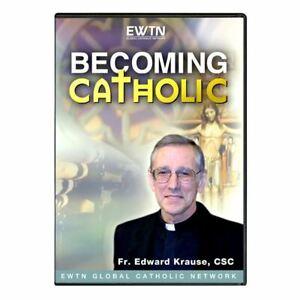 BECOMING CATHOLIC W/ FR. EDWARD KRAUSE * AN EWTN DVD