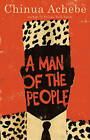 A Man of the People by Chinua Achebe (Paperback / softback)