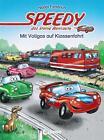 Speedy, das kleine Rennauto - Mit Vollgas auf Klassenfahrt von Nadja Fendrich (2015, Gebundene Ausgabe)