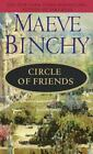 Circle of Friends by Maeve Binchy (1991, Paperback)
