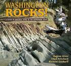 Washington Rocks!: A Guide to Geologic Sites in the Evergreen State by Chad Pritchard, Eugene P Kiver (Paperback / softback, 2016)