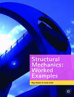 Structural Mechanics Worked Examples by Jack Cain, Ray Hulse (Paperback, 2009)