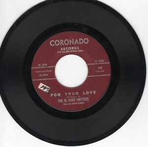 El Paso Drifters 45 For Your Love/Could This Be CORONADO VG TX soul killer 176