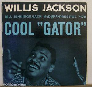 Willis-Jackson-Cool-Gator-Prestige-PRLP7172-NM-VG-RVG-DG