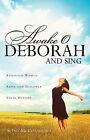 Awake O Deborah and Sing by Scott McConaughey (Paperback / softback, 2005)
