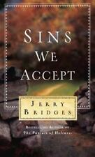 Sins We Accept by Jerry Bridges (2014, Paperback)