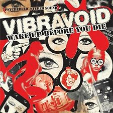 Vibravoid-Wake up before you il CD NUOVO