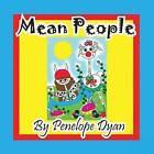 Mean People by Penelope Dyan (Paperback / softback, 2014)