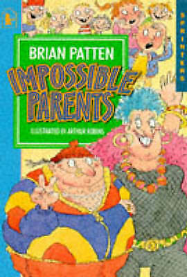 1 of 1 - Impossible Parents (Sprinters), Patten, Brian, Very Good Book