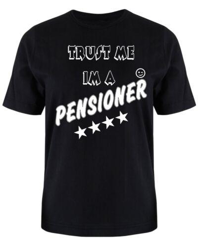 XXXL Christmas Gift funny Birthday Gift Trust me I/'m a Pensioner T Shirt  S