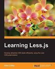 Learning Less.js by Alex Libby (Paperback, 2014)