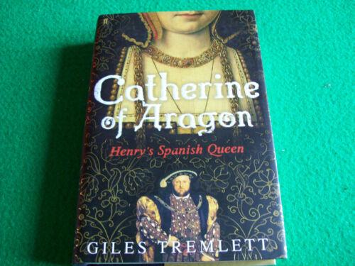 1 of 1 - Catherine of Aragon: Henry's Spanish Queen by Giles Tremlett: New Hardback