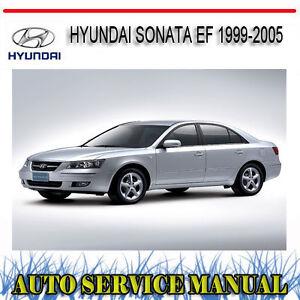 hyundai sonata ef 1999 2005 repair service manual dvd ebay rh ebay com au 2005 hyundai sonata repair manual pdf hyundai sonata 2005 workshop manual