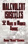Malevolent Isosceles 9781456051259 by Davina Caldwell Paperback