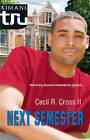Next Semester by Cecil B Cross (Paperback, 2009)