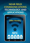 Near Field Communications Technology and Applications by Mike Hendry (Hardback, 2014)