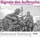 Signale des Aufbruchs von Siebrand Rehberg (2014, Kunststoffeinband)