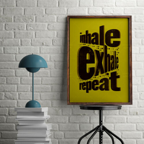 Inspirational Quotes Wall Art Print Gift Ideas A3 A4 POSTERS Inhale Exhale