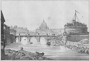 ROM-PETERSDOM-UND-ENGELSBURG-TIBER-CASTEL-SANT-ANGELO-STAHLSTICH-ROME-ROMA