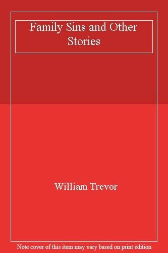Family Sins and Other Stories,William Trevor