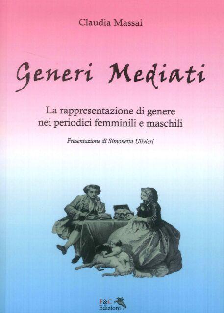 Generi mediati. La rappresentazione di genere nei periodici femminili e maschili