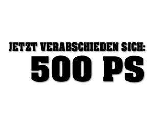 500-PS-Aufkleber-Jetzt-verabschieden-sich-Sticker-Autoaufkleber-decal-24-8214
